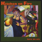 Kitchen On Fire - Come On Rain