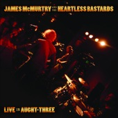 James McMurtry And The Heartless Bastards - I'm Not From Here