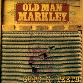 Old Man Markley - At the Bottom