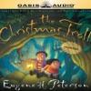 The Christmas Troll (Unabridged) [Unabridged Fiction]