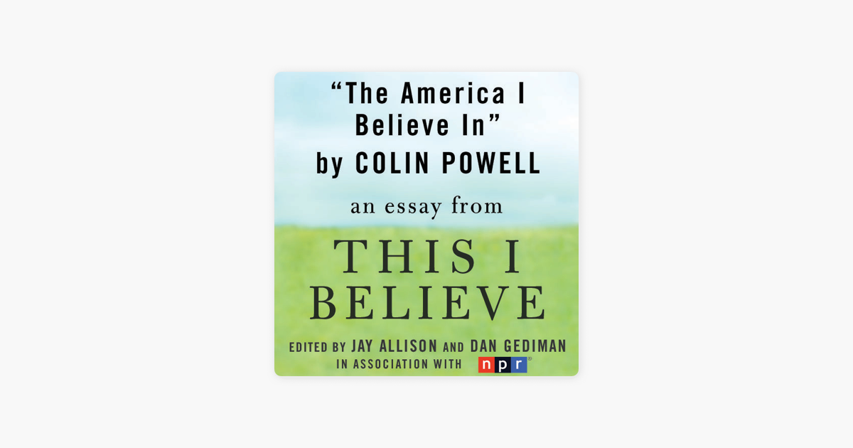 the america i believe in a this i believe essay unabridged on   the america i believe in a this i believe essay unabridged on apple  books