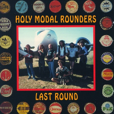 Last Round - Holy Modal Rounders