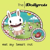 The Dollyrots - Kick Me To The Curb