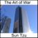 Sun Tzu - The Art of War (Unabridged)