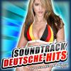 Soundtrack Deutsche Hits - Die besten Hits aus Germany 2010 (Apres Ski 2011 Hit - Der 2010 Best of Karneval - Opening Mallorca 2012 - Oktoberfest - 40 Schlager Hitparade 2013 Stars) - Various Artists