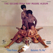 The 2nd Rudy Ray Moore Album- This Pussy Belongs To Me - Rudy Ray Moore
