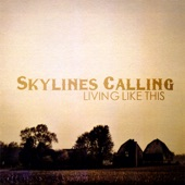 Skyline's Calling - When the Lights Go Out
