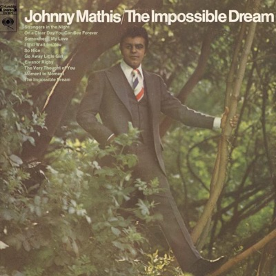 The Impossible Dream - Johnny Mathis