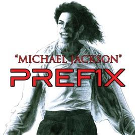 Michael Jackson - Single by Pref1x on iTunes