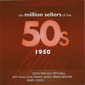 The Million Sellers of the 50's - 1950