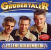 Es Lebe Die Volksmusik - Die Grubertaler