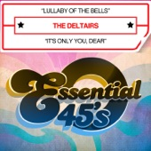 The Deltairs - Lullaby Of The Bells