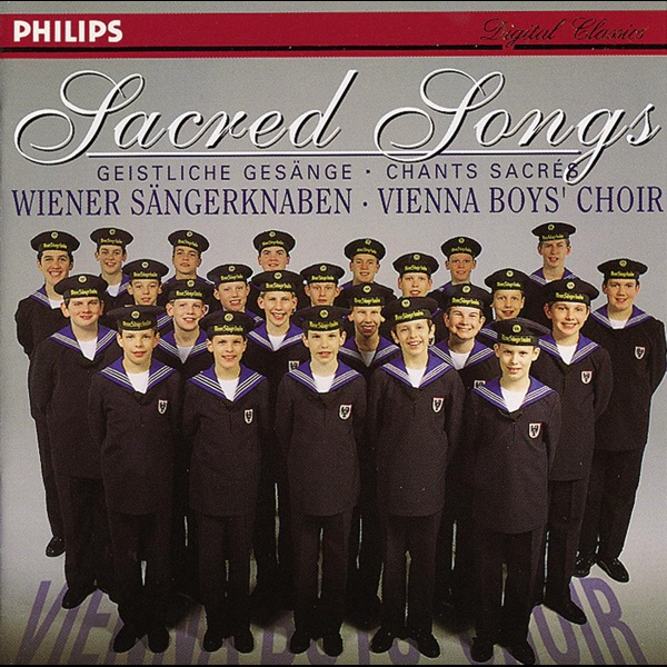 Sacred Songs by Vienna Boys Choir on Apple Music