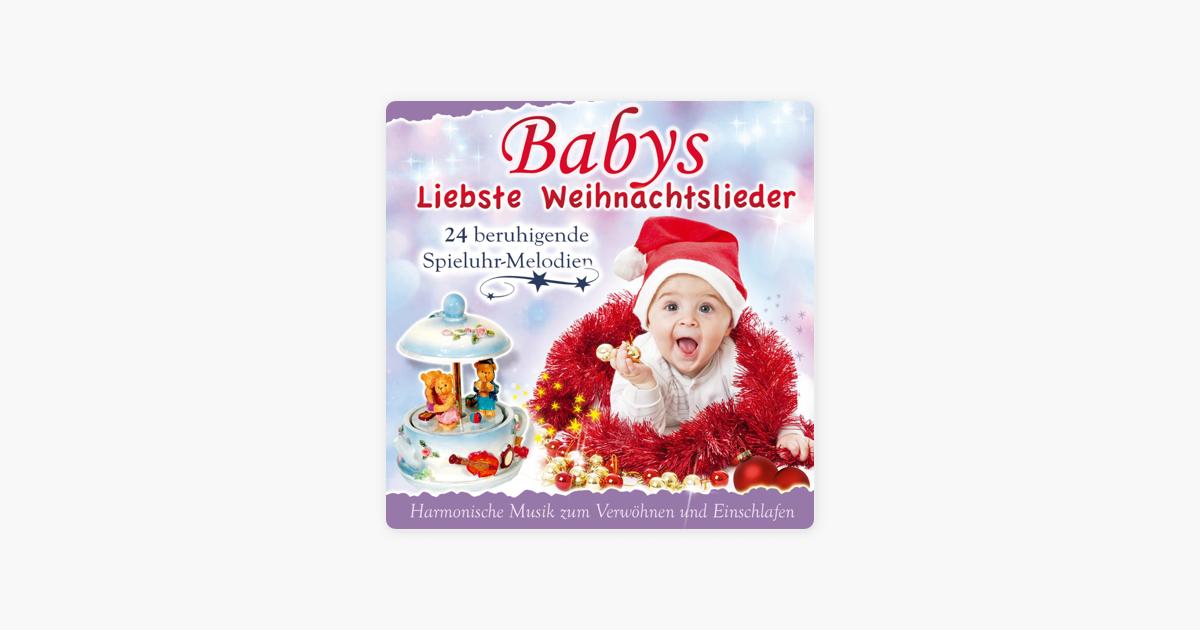 """Babys Liebste Weihnachtslieder"""" von Babys Spieluhr bei Apple Music"""