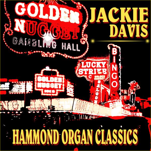 Hammond Organ Classics by Jackie Davis