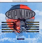 The Popinjays - Please Let Me Go