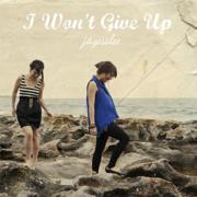 I Won't Give Up - Jayesslee - Jayesslee