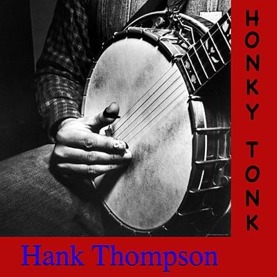 Honky Tonk - Hank Thompson