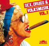 Sex, Drugs & Volksmusik, Vol. 1