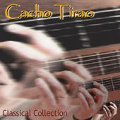 Cacho Tirao: Classical Collection