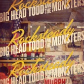 Big Head Todd and The Monsters - Beast Of Burden