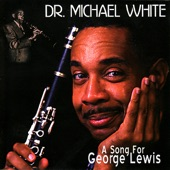 Dr. Michael White - One Sweet Letter from You