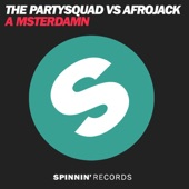 A Msterdamn (Extended Edit) [The Partysquad vs. Afrojack] - Single