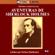 Arthur Conan Doyle - Aventuras de Sherlock Holmes [The Adventures of Sherlock Holmes] [Abridged Fiction]