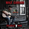 Hillbilly Man Acoustic EP - EP - Walt Gabbard