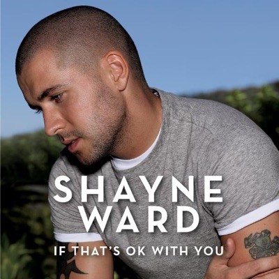 If That's OK With You - Single - Shayne Ward