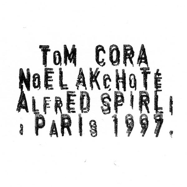 Cora Menu De Noel.Paris 1997 Live By Tom Cora Noel Akchote Alfred Spirli
