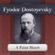 Fyodor Dostoyevsky - A Faint Heart: A Fyodor Dostoyevsky Short Story (Unabridged)