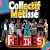 Collectif Métissé (Remixes)