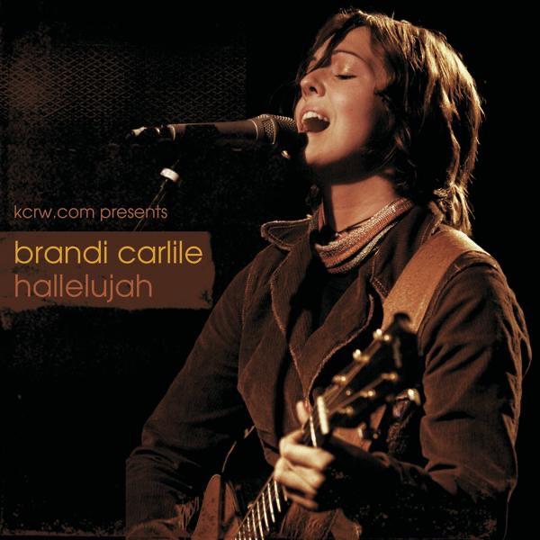 Hallelujah Live At Kcrw Com Brandi Carlile