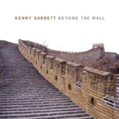 Kenny Garrett - Beyond the Wall
