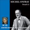 Michel Onfray - Contre-histoire de la philosophie 15.2 : Freud artwork