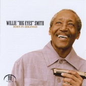 """Willie """"Big Eyes"""" Smith - Old Woman Sweetheart"""