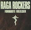 Raga Rockers - Hun er fri artwork