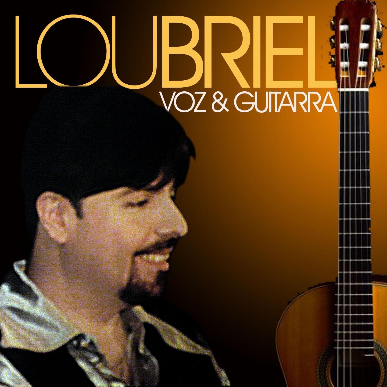 Lou Briel:  Voz y Guitarra