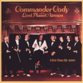 Commander Cody And His Lost Planet Airmen - Honky Tonk Music