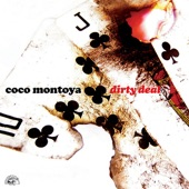 Coco Montoya - Last Dirty Deal