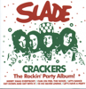 Crackers - Slade