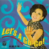 Let's a Go-Go! - Singapore and South East Asian Pop Scene 1964-1969