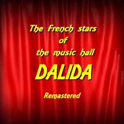 The French Stars of the Music Hall: Dalida (Remastered) - Dalida