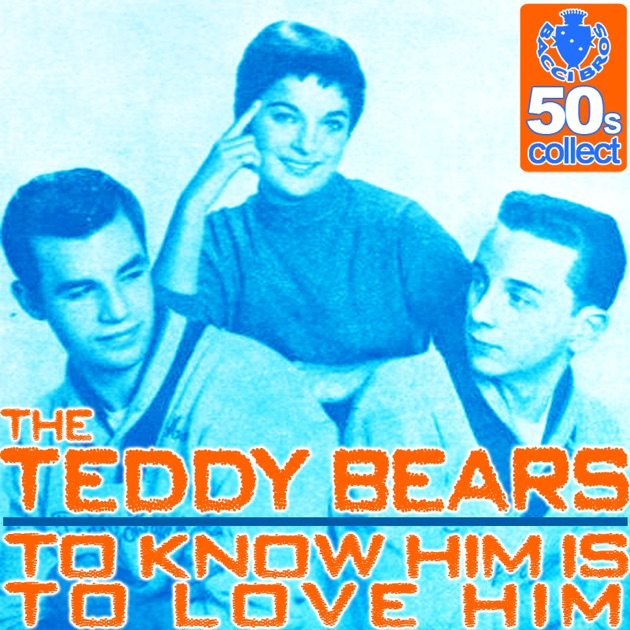 Image result for to know him is to love him the teddy bears singles images