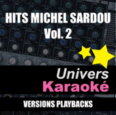 Hits Michel Sardou, vol. 2 (Versions karaoké)