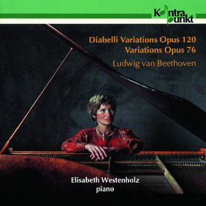 Elisabeth Westenholz - Beethoven: Diabelli Variations & Variations, Op. 76