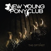 New Young Pony Club - We Want to