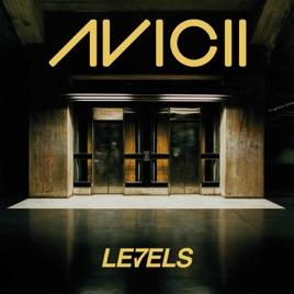 Levels Ep Avicii