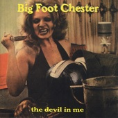Big Foot Chester - Harpoon Man